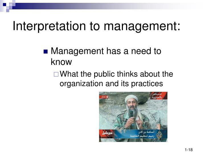Interpretation to management: