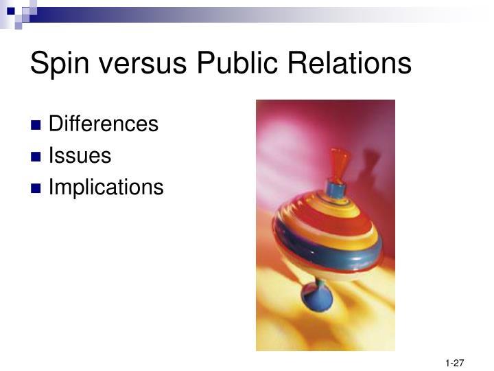 Spin versus Public Relations