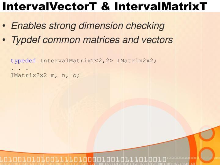IntervalVectorT & IntervalMatrixT