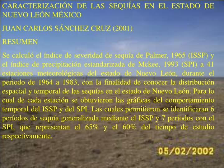 CARACTERIZACIN DE LAS SEQUAS EN EL ESTADO DE NUEVO LEN MXICO