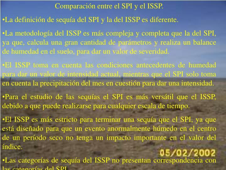 Comparacin entre el SPI y el ISSP.