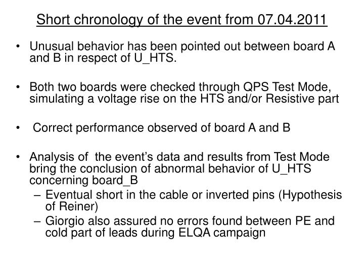 Short chronology of the event from 07 04 20111
