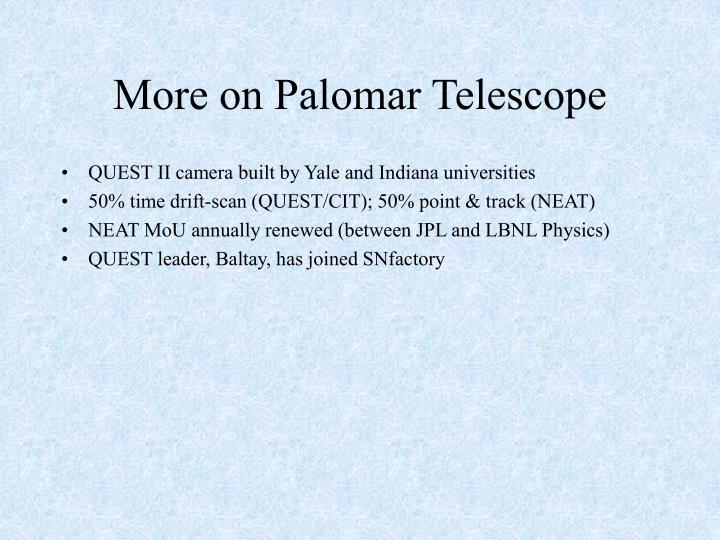 More on Palomar Telescope