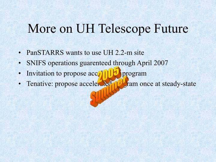 More on UH Telescope Future