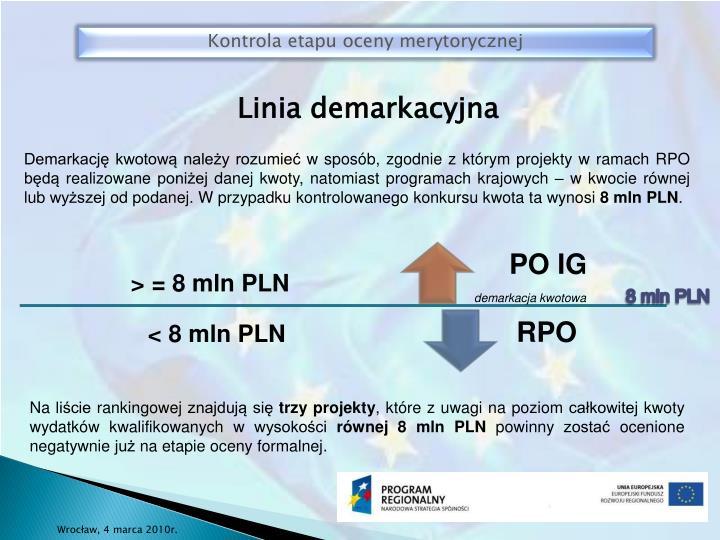 Kontrola etapu oceny merytorycznej