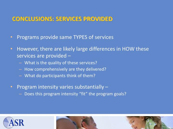 CONCLUSIONS: SERVICES PROVIDED