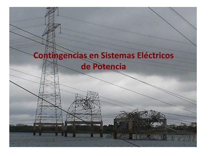 Contingencias en Sistemas Eléctricos de Potencia