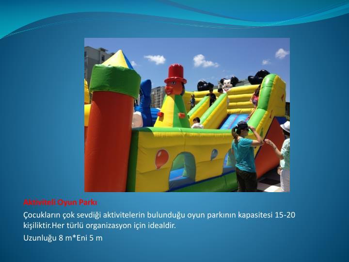 Aktiviteli Oyun Parkı