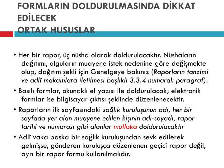 FORMLARIN DOLDURULMASINDA DİKKAT EDİLECEK