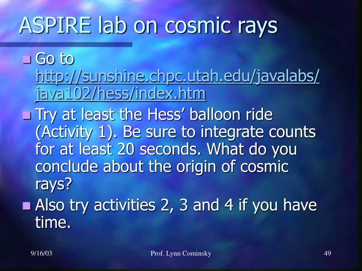 ASPIRE lab on cosmic rays