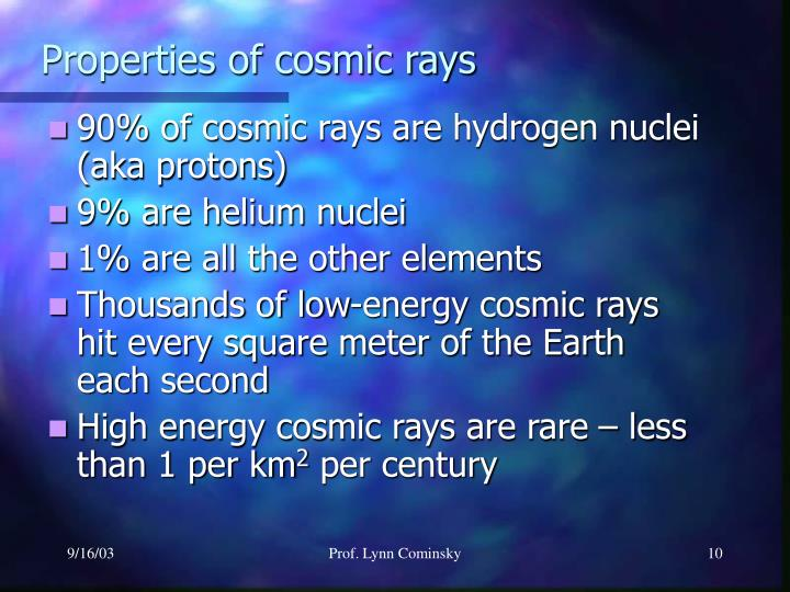 Properties of cosmic rays