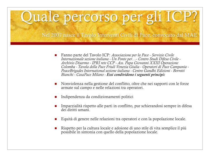 Quale percorso per gli ICP?
