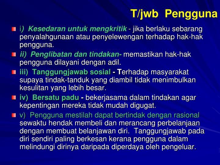 T/jwb  Pengguna