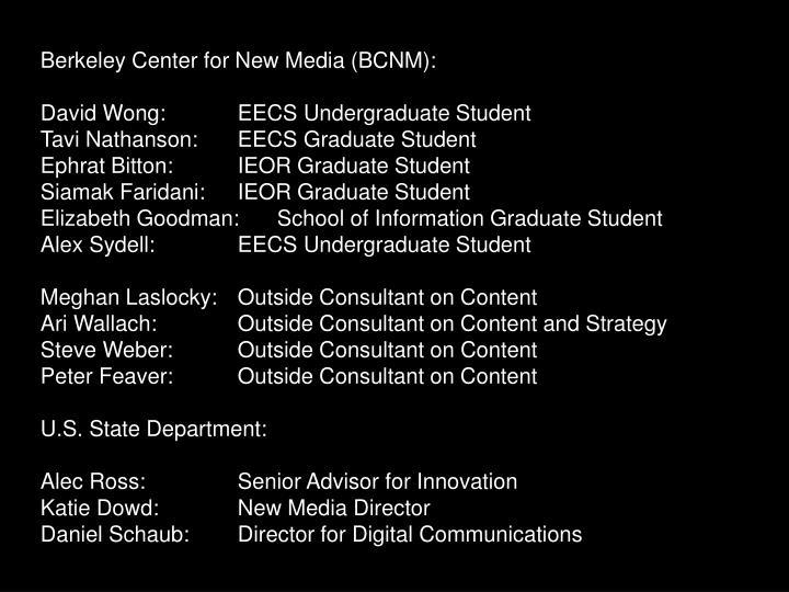 Berkeley Center for New Media (BCNM):