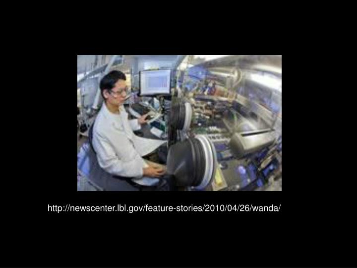 http://newscenter.lbl.gov/feature-stories/2010/04/26/wanda/