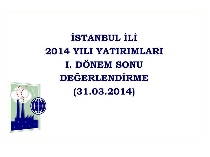 İSTANBUL İLİ