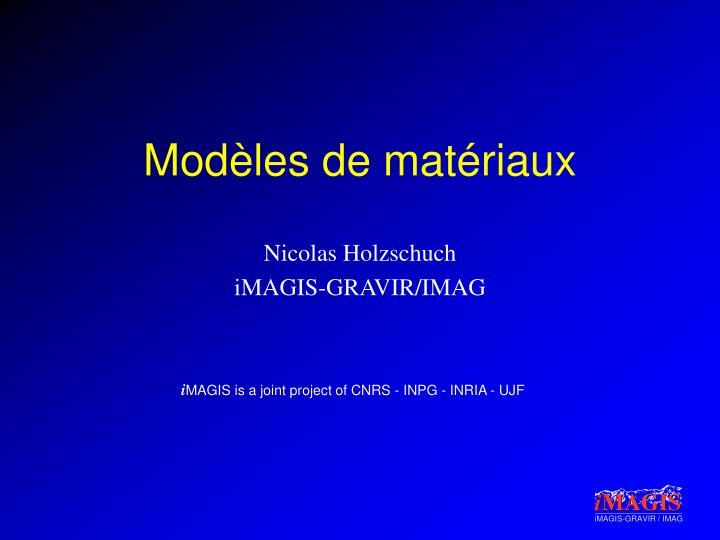 Modèles de matériaux