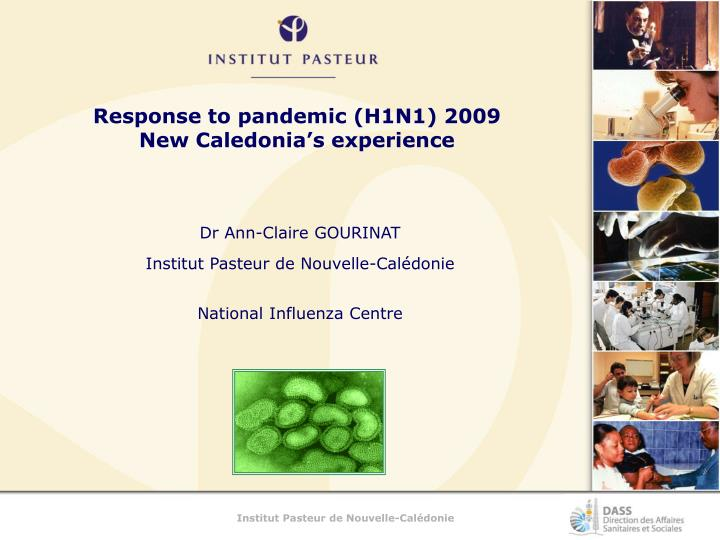 Response to pandemic h1n1 2009 new caledonia s experience