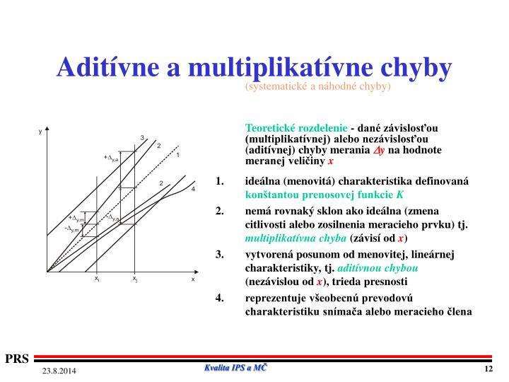 Aditívne a multiplikatívne chyby