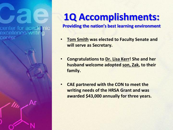 1Q Accomplishments: