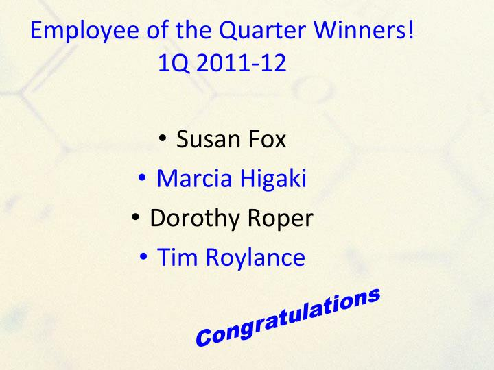 Employee of the Quarter Winners!