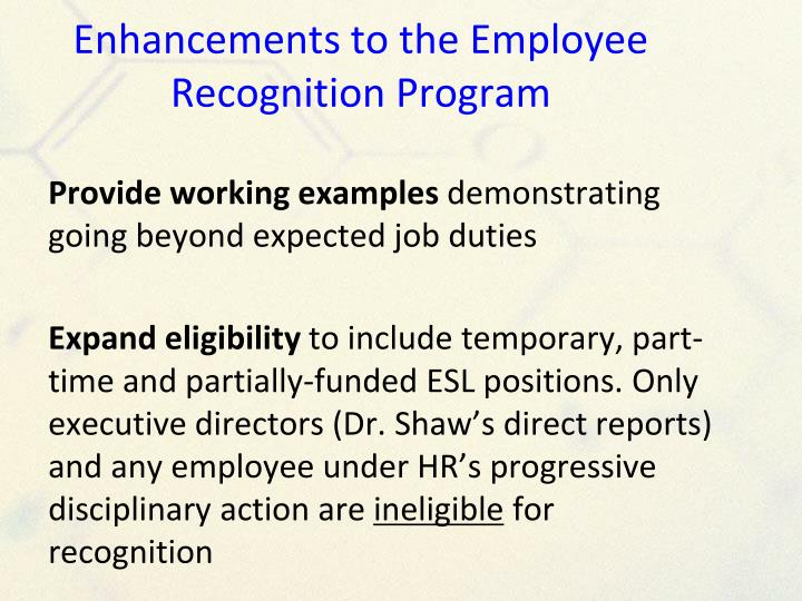 Enhancements to the Employee Recognition Program