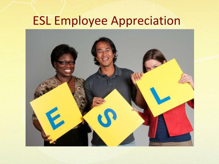 ESL Employee Appreciation