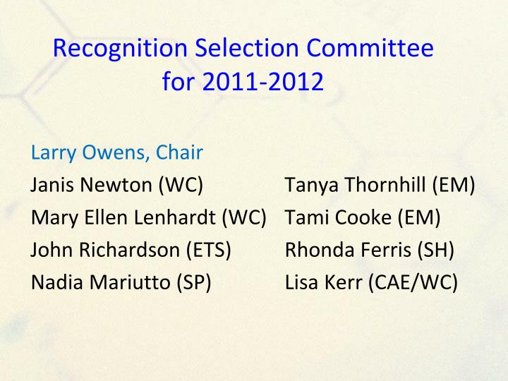 Recognition Selection Committee