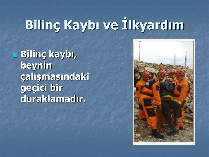 Bilin Kayb ve lkyardm