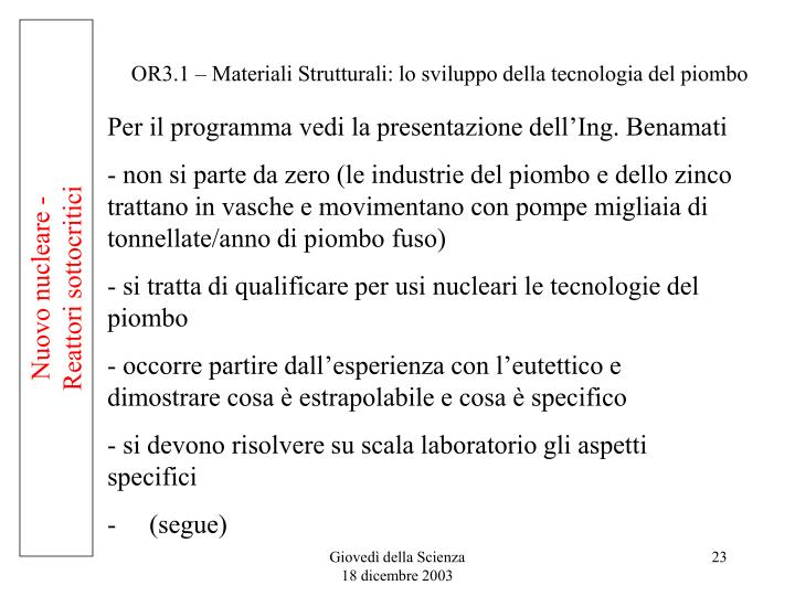 OR3.1 – Materiali Strutturali: lo sviluppo della tecnologia del piombo