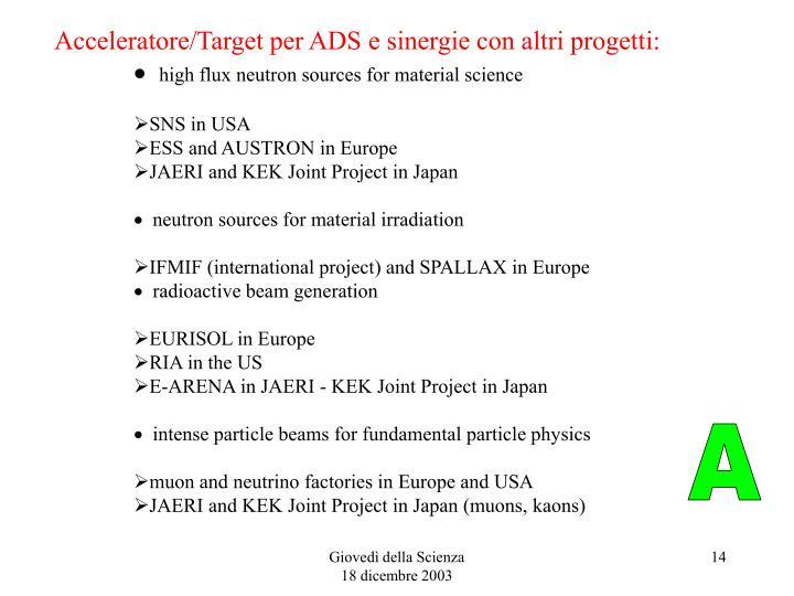 Acceleratore/Target per ADS e sinergie con altri progetti:
