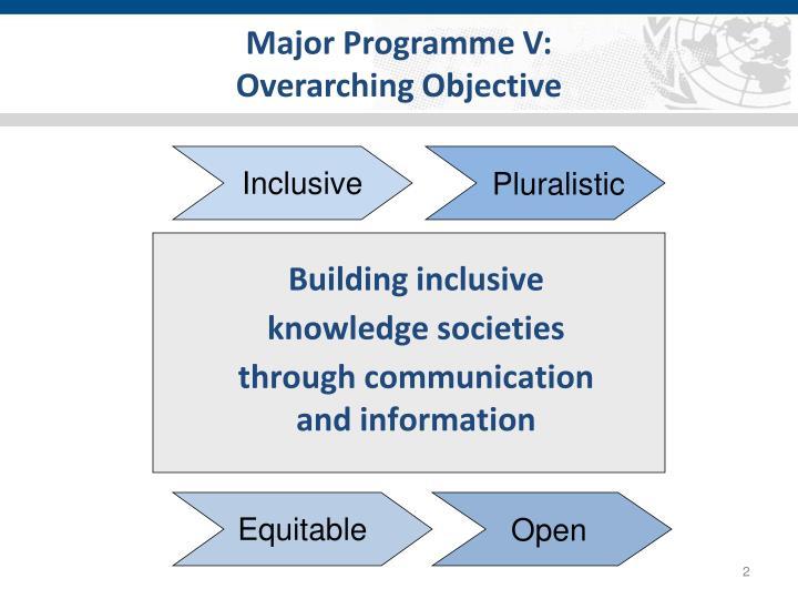 Major Programme V: