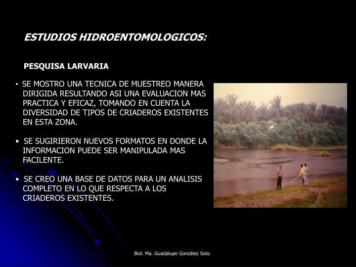 ESTUDIOS HIDROENTOMOLOGICOS: