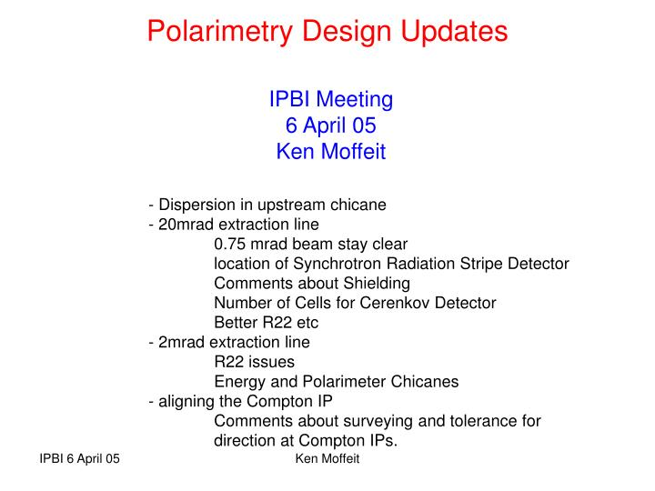 Polarimetry design updates