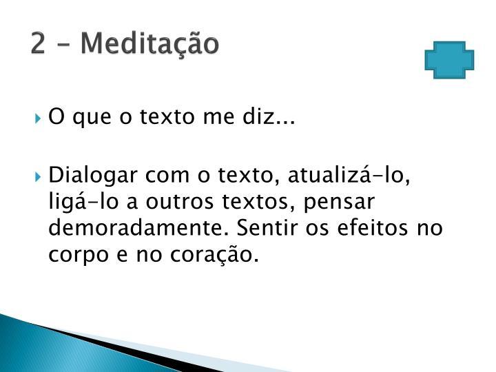 2 – Meditação