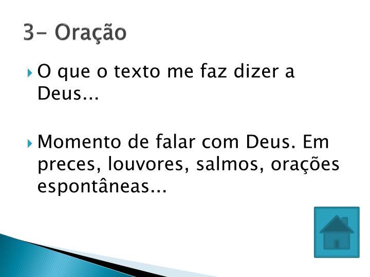 3- Oração