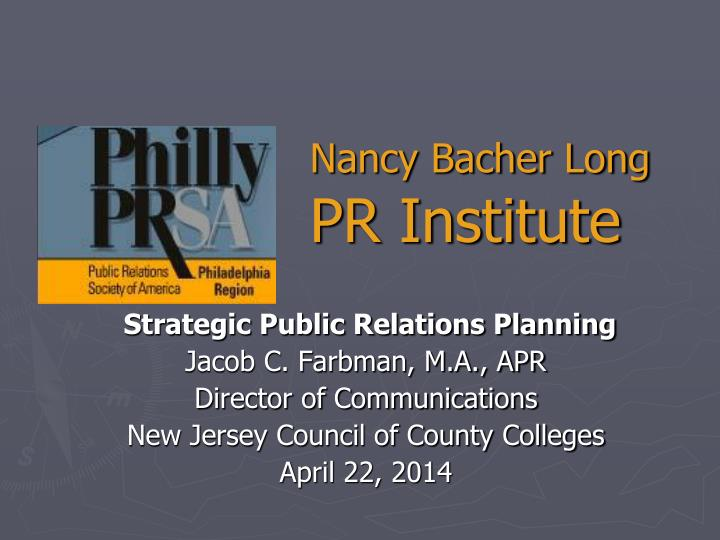 Nancy bacher long pr institute
