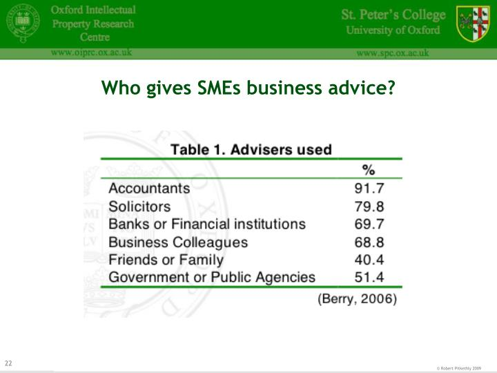Who gives SMEs business advice?