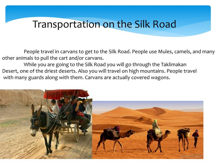 Transportation on the Silk Road