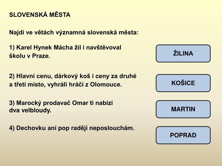 SLOVENSKÁ MĚSTA