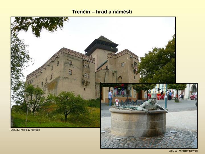 Trenčín – hrad a náměstí
