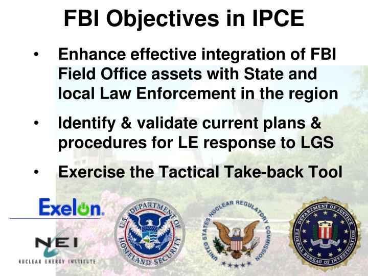 FBI Objectives in IPCE