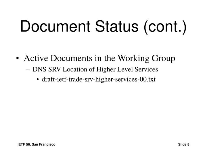 Document Status (cont.)