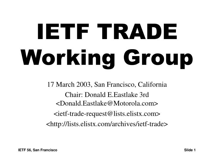 Ietf trade working group