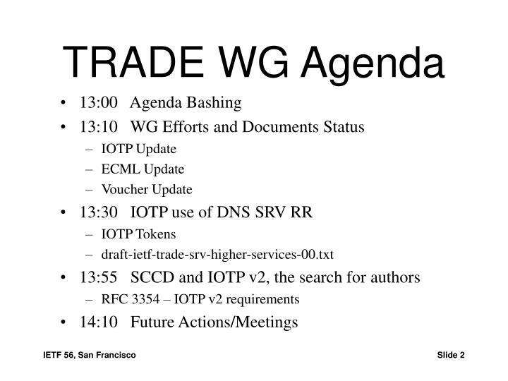 TRADE WG Agenda