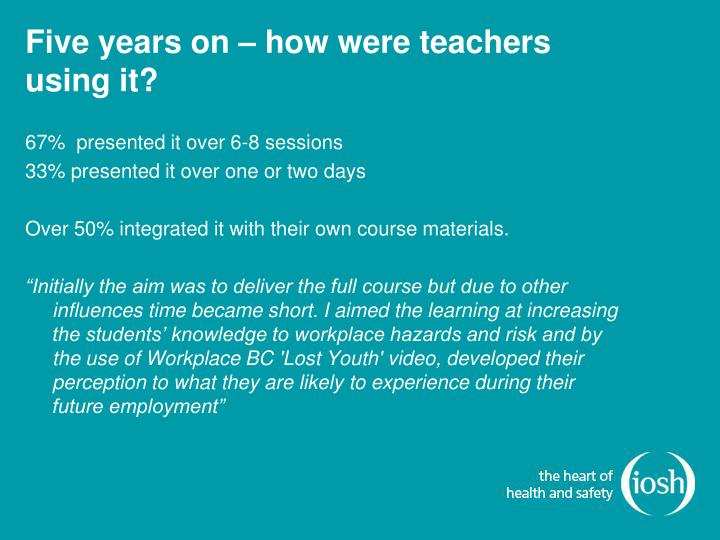 Five years on – how were teachers using it?