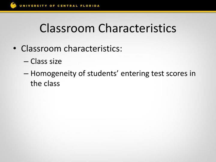 Classroom Characteristics