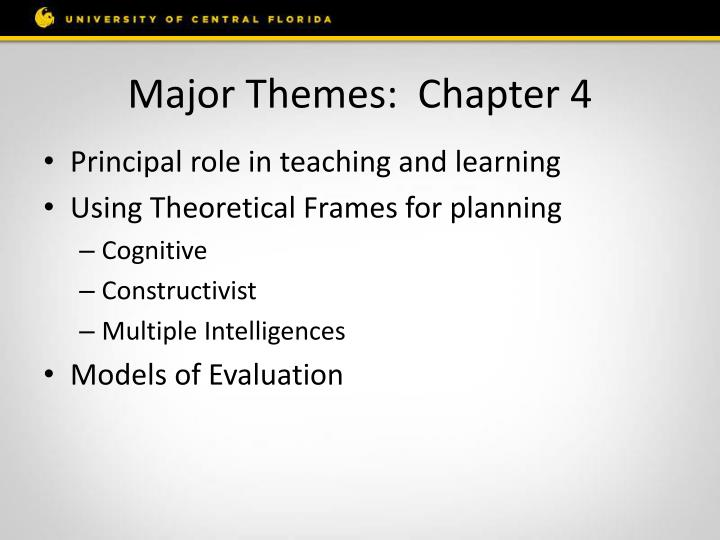 Major Themes:  Chapter 4