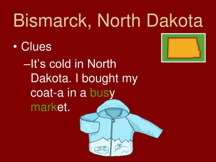 Bismarck, North Dakota