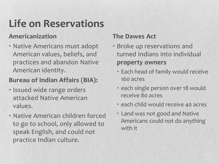 Life on Reservations